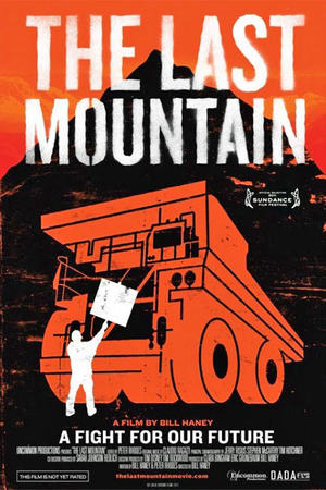 """Poster art for """"The Last Mountain"""""""