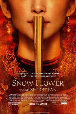 "Poster art for ""Snow Flower and the Secret Fan."""
