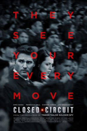 "Poster art for ""Closed Circuit."""