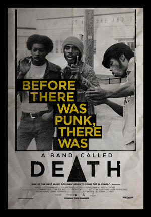 """Poster art for """"A Band Called Death."""""""