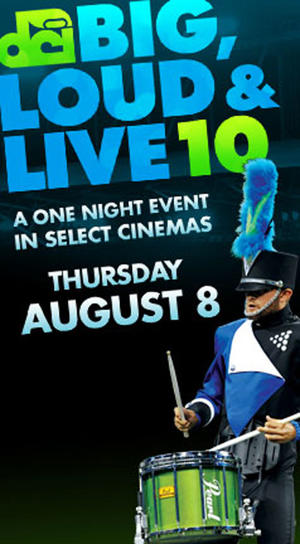 "Poster art for ""DCI 2013: Big, Loud & Live 10."""
