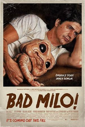 "Poster art for ""Bad Milo!"""