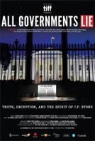 All Governments Lie: Truth, Deception, and the Spirit of I.F. Stone showtimes and tickets