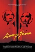 Always Shine showtimes and tickets