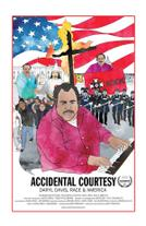Accidental Courtesy: Daryl Davis, Race & America showtimes and tickets
