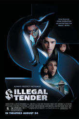 Illegal Tender showtimes and tickets