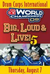 DCI 2008 World Championship Quarterfinals showtimes and tickets