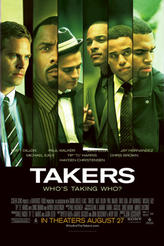 Takers showtimes and tickets