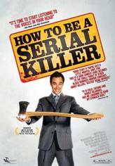 How to Be a Serial Killer showtimes and tickets