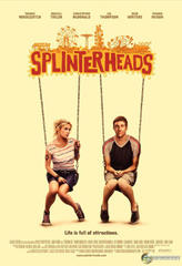 Splinterheads showtimes and tickets