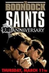 The Boondock Saints 10th Anniversary Event showtimes and tickets