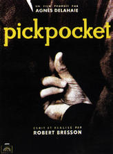 Pickpocket / L'Argent showtimes and tickets