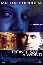 Don't Say a Word showtimes and tickets
