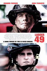 Ladder 49 showtimes and tickets