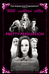 Pretty Persuasion showtimes and tickets