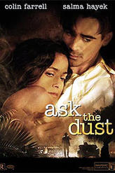 Ask the Dust showtimes and tickets