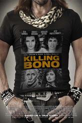 Killing Bono showtimes and tickets