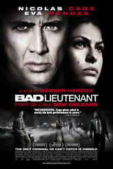 Bad Lieutenant: Port of Call New Orleans showtimes and tickets