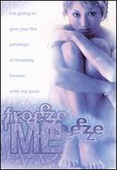 Freeze Me showtimes and tickets