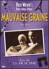 Mauvaise Graine showtimes and tickets