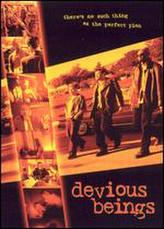Devious Beings showtimes and tickets
