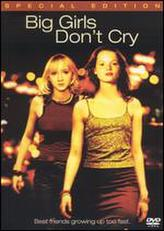 Big Girls Don't Cry showtimes and tickets