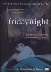 Friday Night (2003) showtimes and tickets