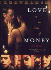 Love in the Time of Money showtimes and tickets