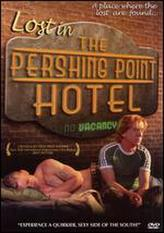 Lost In The Pershing Point Hotel showtimes and tickets