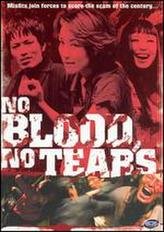 No Blood No Tears showtimes and tickets