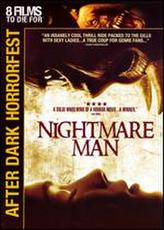 Nightmare Man (2007) showtimes and tickets