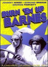 Burn 'em up Barnes showtimes and tickets