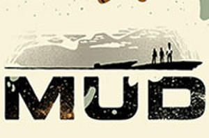 Exclusive: Mondo's 'Mud' Poster Debut Plus SXSW Gallery Shows