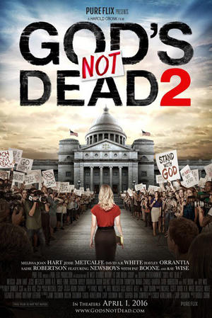 "Poster art for ""God's Not Dead 2."""
