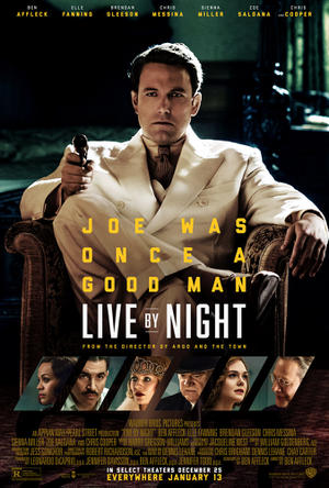 """Poster art for """"Live By Night"""""""