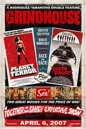 """Poster art for """"Grindhouse."""""""