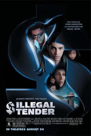 """Poster art for """"Illegal Tender."""""""