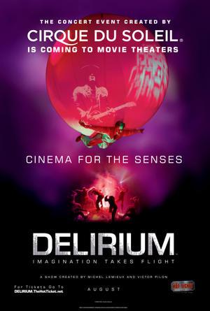 "Poster art for ""Cirque Du Soleil: Delirium."""
