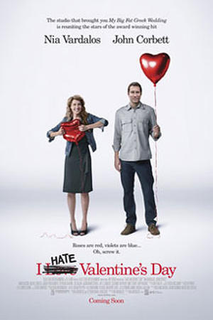 "Poster art for ""I Hate Valentine's Day."""