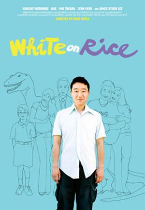 "Poster art for ""White on Rice."""
