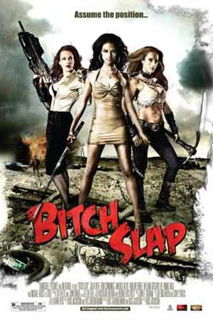 "Poster art for ""Bitch Slap."""