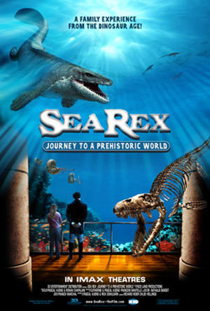 "Poster art for ""Sea Rex: Journey to a Prehistoric World."""