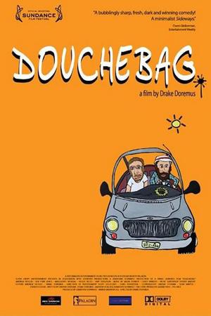 "Poster art for ""Douchebag"""