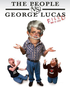 """Poster art for """"The People vs. Geroge Lucas."""""""