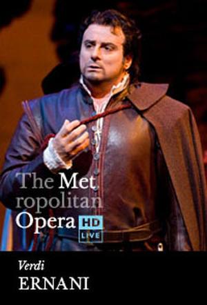 "Poster art for ""The Metropolitan Opera: Ernani."""