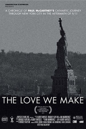 """Poster art for """"The Love We Make."""""""