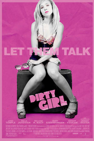 "Poster art for ""Dirty Girl."""