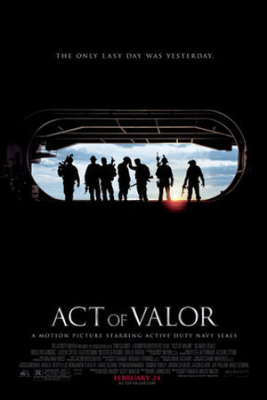 """Poster art for """"Act of Valor."""""""
