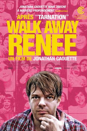 "Poster art for ""Walk Away Renee."""
