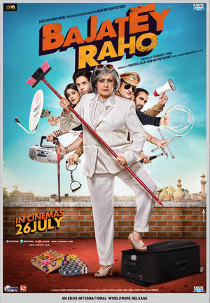 "Poster art for ""Bajatey Raho."""
